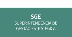 S - G - E Superintendência de gestão estratégica.