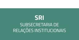 S - R - I Subsecretaria de relações institucionais.
